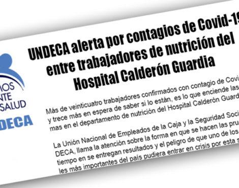 UNDECA alerta por contagios de Covid-19 entre trabajadores de nutrición del Hospital Calderón Guardia